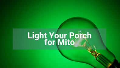 Light Up Your Porch for Mito